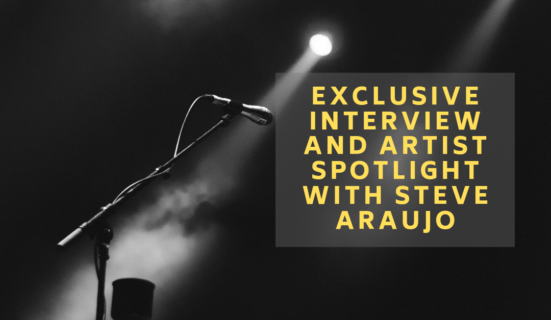 Exclusive Interview and Artist Spotlight with Steve Araujo