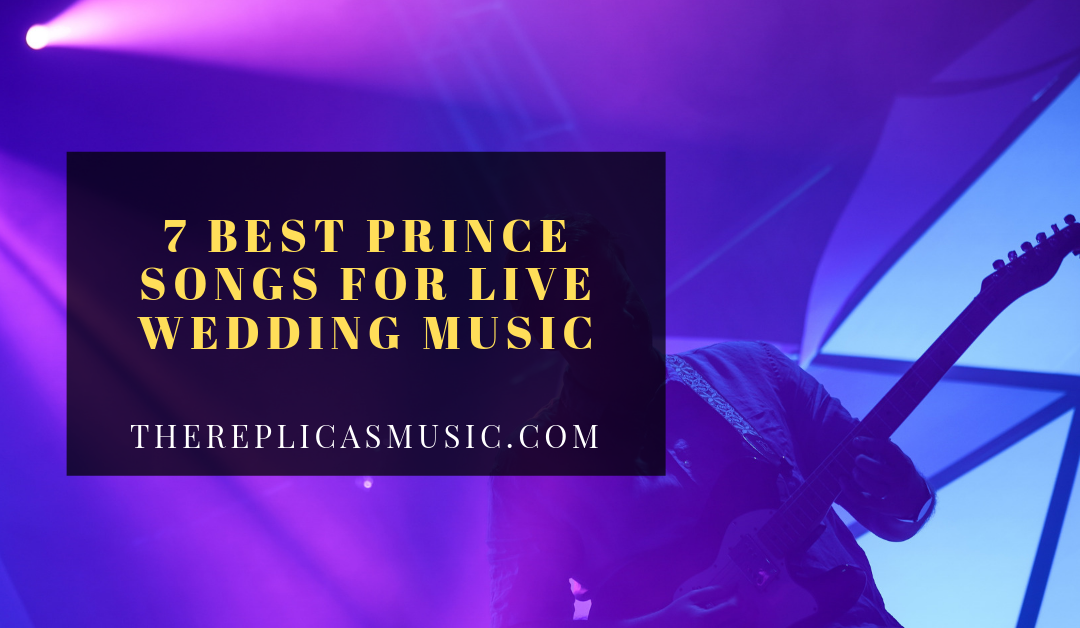 7 Best Prince Songs For Live Wedding Music