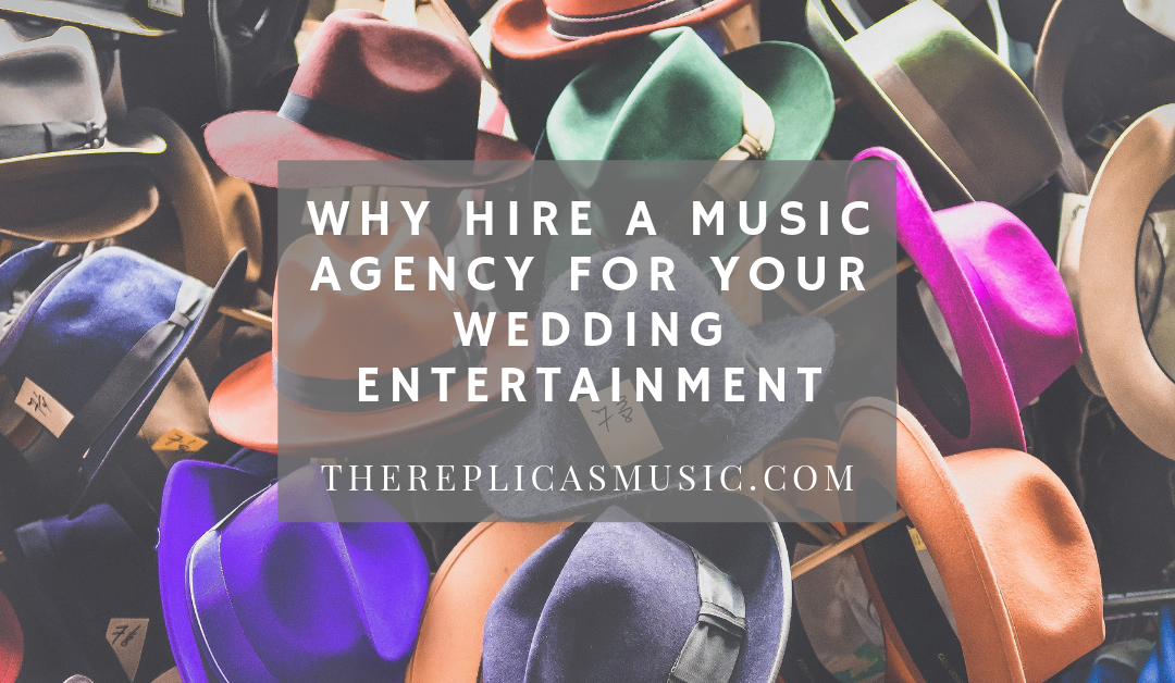 Why Hire a Music Agency for Your Wedding Entertainment