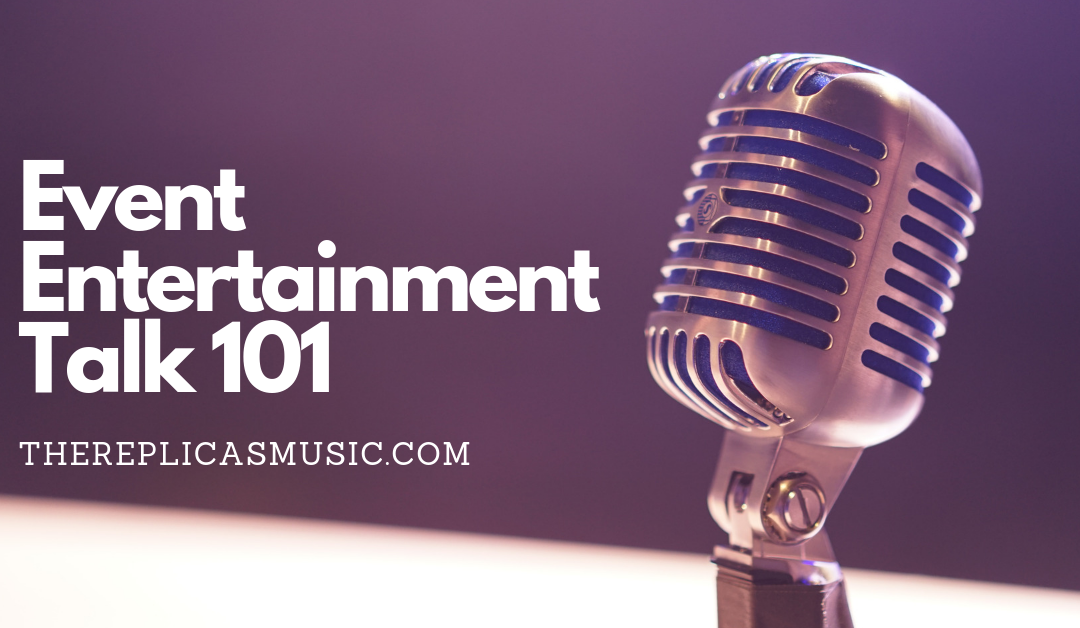 Event Entertainment Talk 101