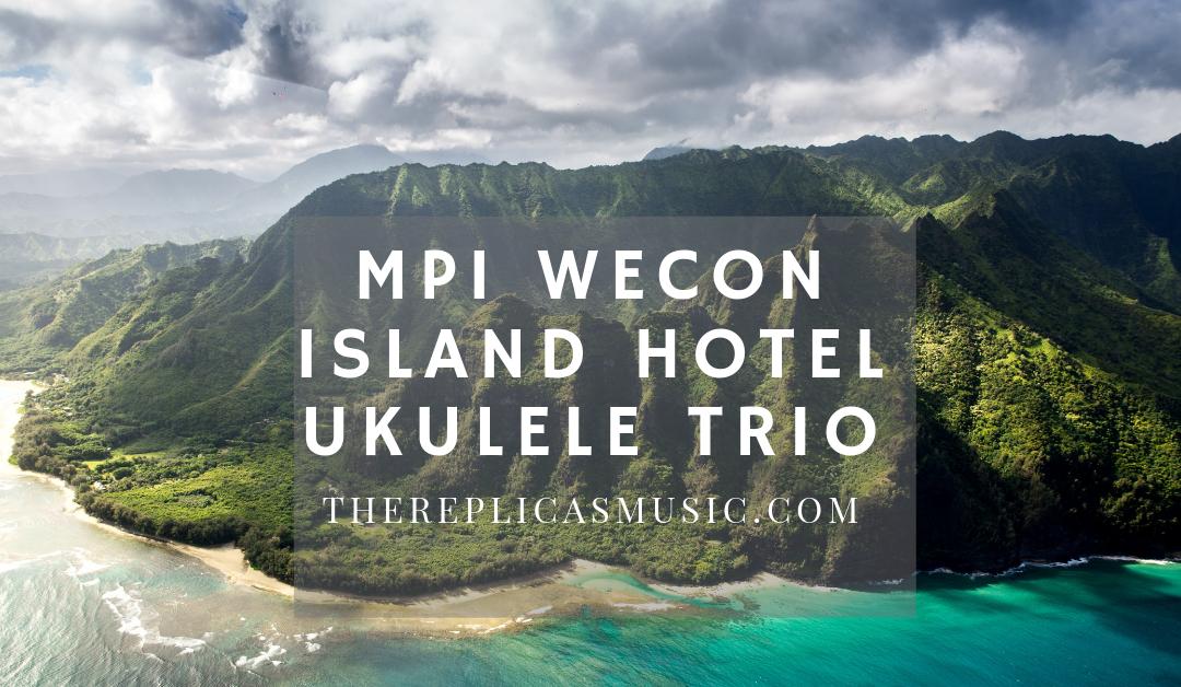 MPI WeCon Island Hotel Ukulele Trio