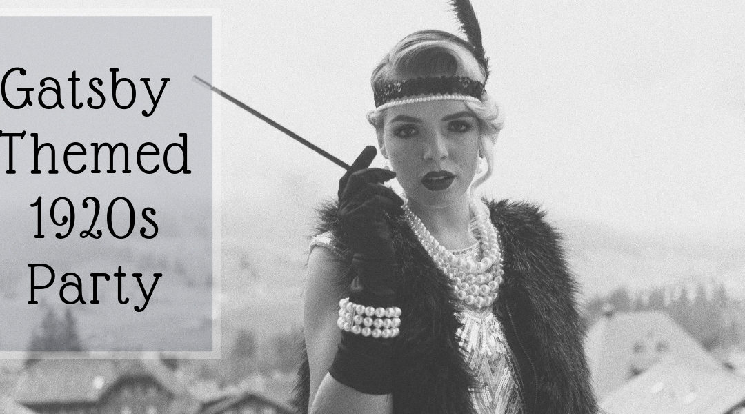 Gatsby Themed 1920s Party