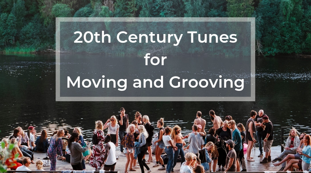 20th Century Tunes for Movin' and Groovin' Music