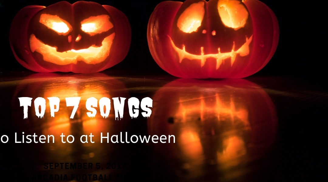 Top 7 Songs To Play for Halloween