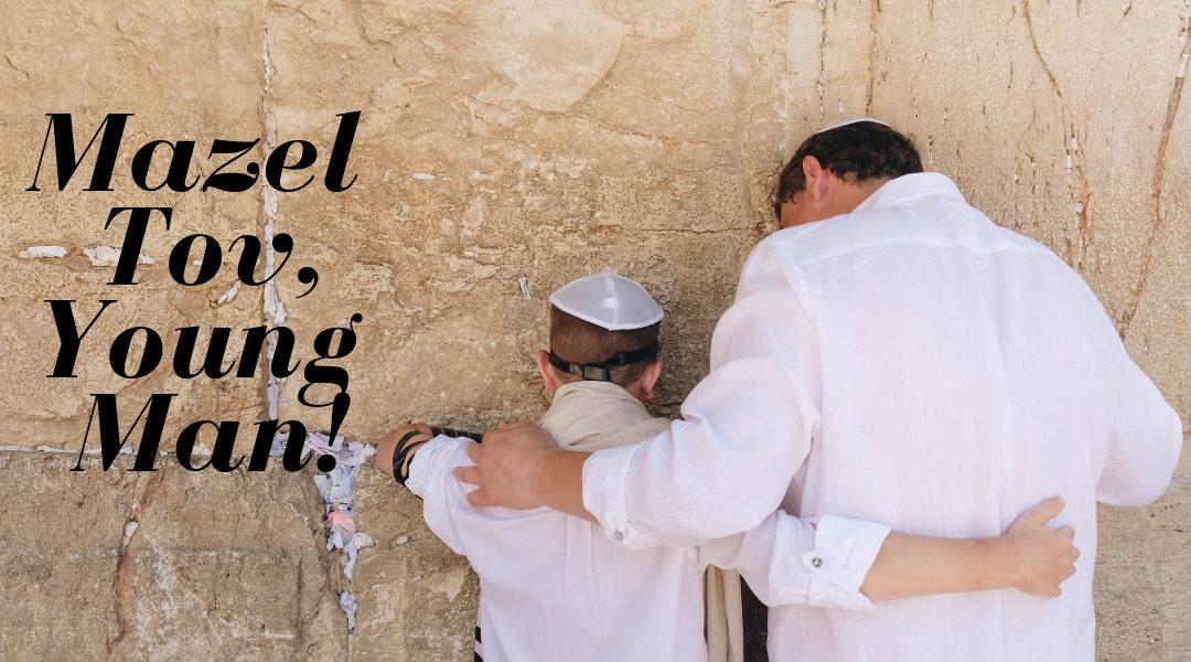 Mazel Tov Young Man
