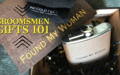 Groomsmen Gifts 101