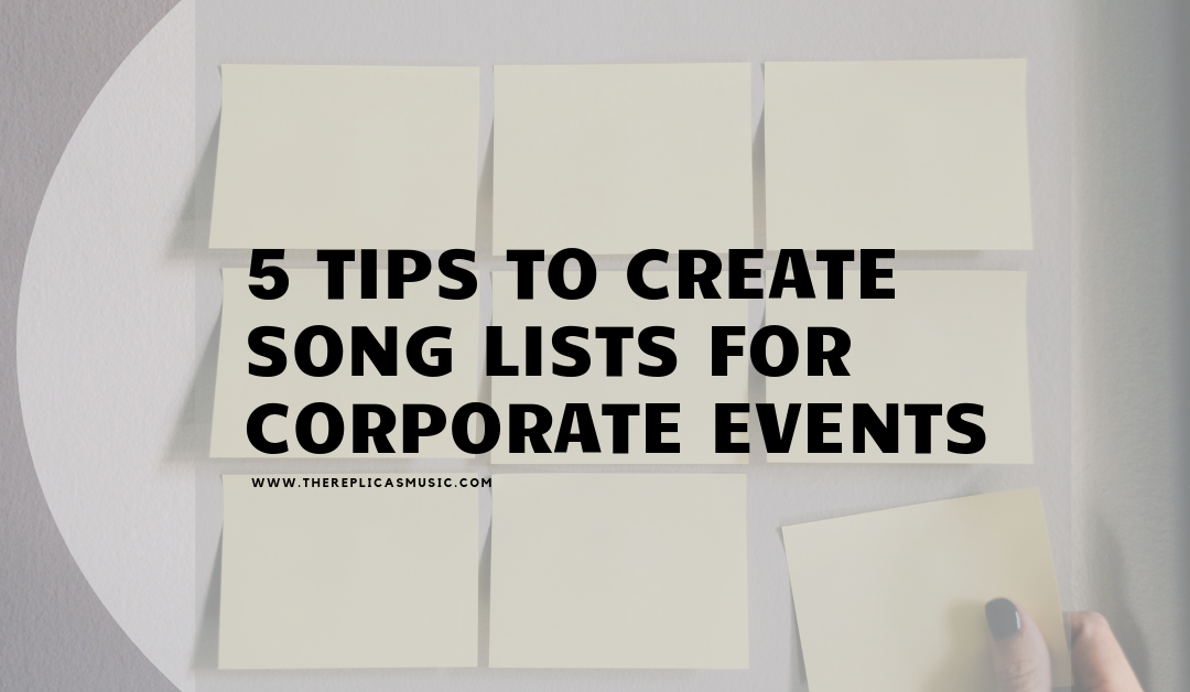 5 tips to create song lists for corporate events