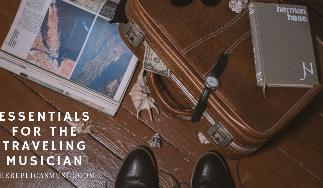 Essentials For The Traveling Musician