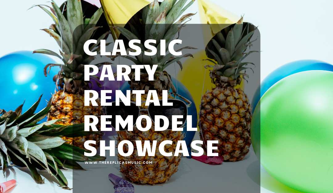 Classic Party Rental Remodel Showcase