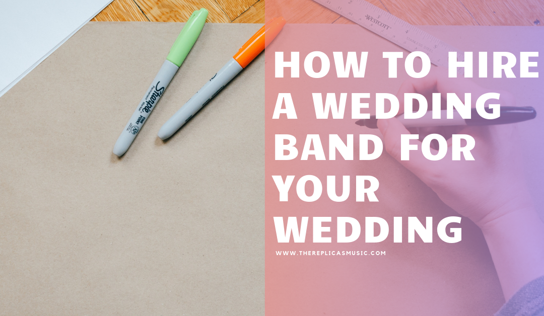 How To Hire A Wedding Band For Your Wedding