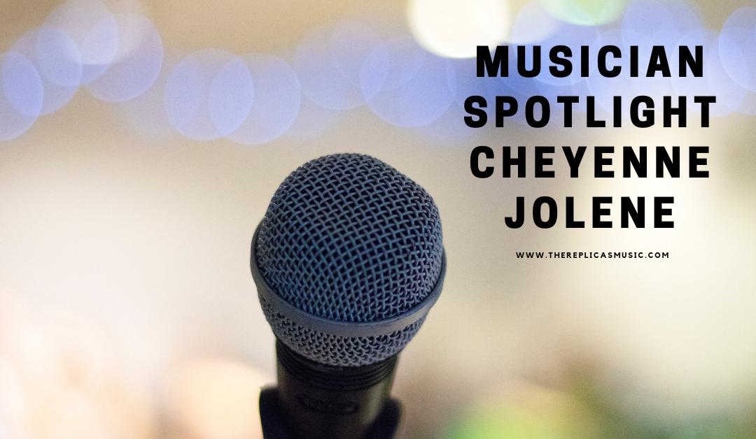 Musician Spotlight Cheyenne Jolene