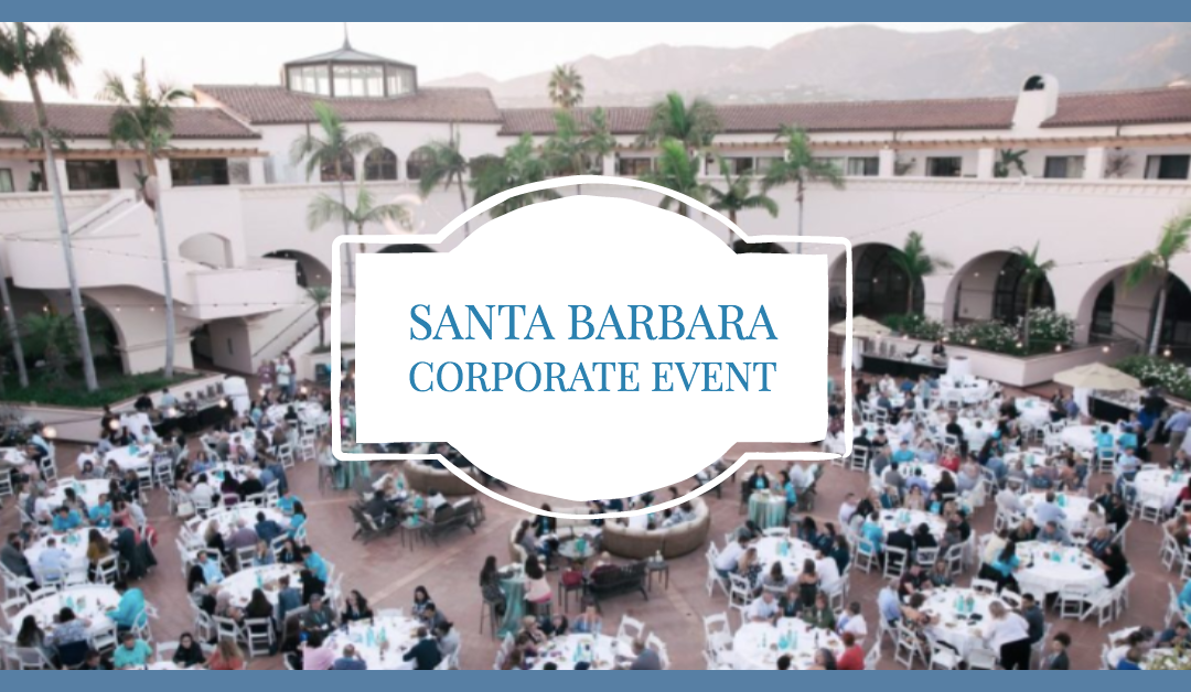 Santa Barbara Corporate Event