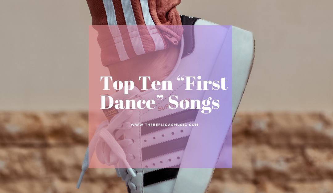 "Top Ten ""First Dance"" Songs"